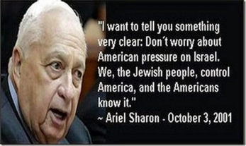 Sharon- Jews control US