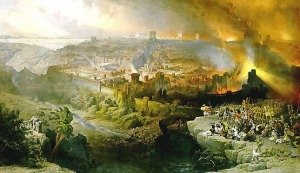 The Destruction of Jerusalem AD 70